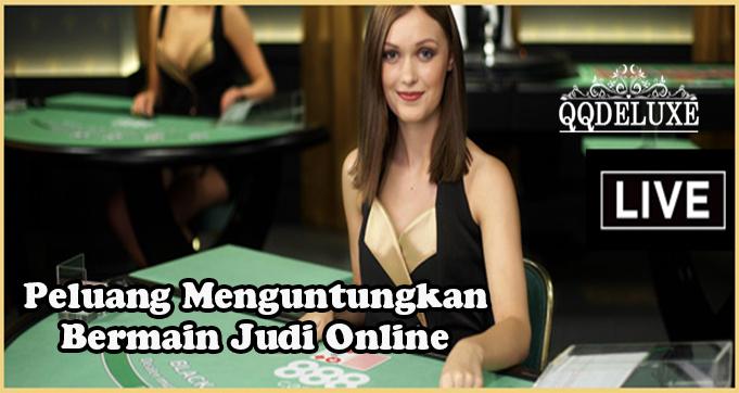 Peluang Menguntungkan Bermain Judi Online